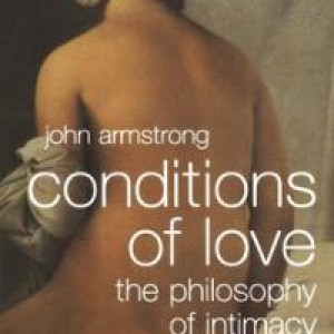 conditions-love-philosophy-intimacy-john-armstrong-paperback-cover-art
