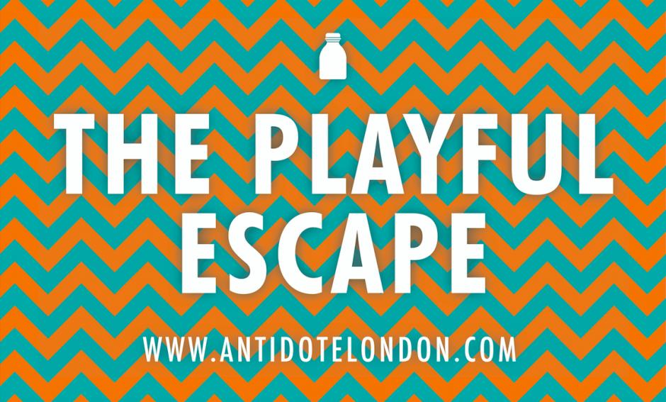 The Playful Escape